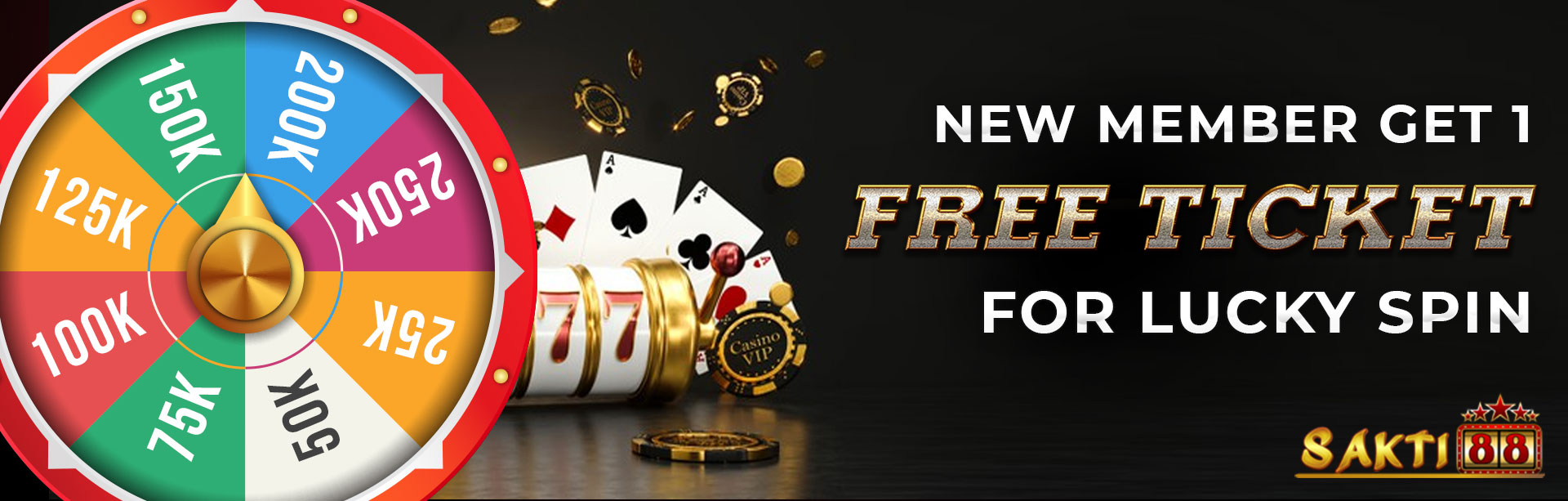NEW MEMBER GET 1 FREE LUCKY SPIN TICKET